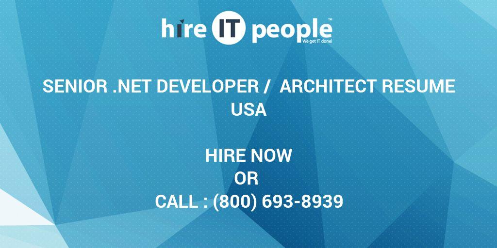 Senior .NET Developer / Architect Resume - Hire IT People - We get ...