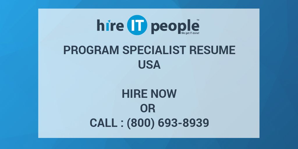 Personal Statement For Resume Program Specialist Resume  Hire It People  We Get It Done Resume Community Service Word with Resume Magna Cum Laude Excel  How To Make A Resume For A Highschool Student Excel