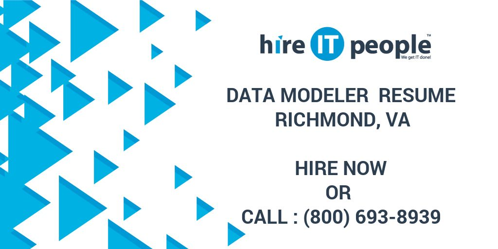 data modeler resume richmond va hire it people we get it done