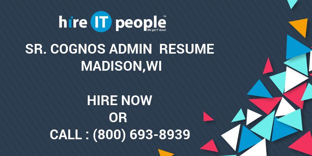 sr  cognos admin resume madison wi - hire it people