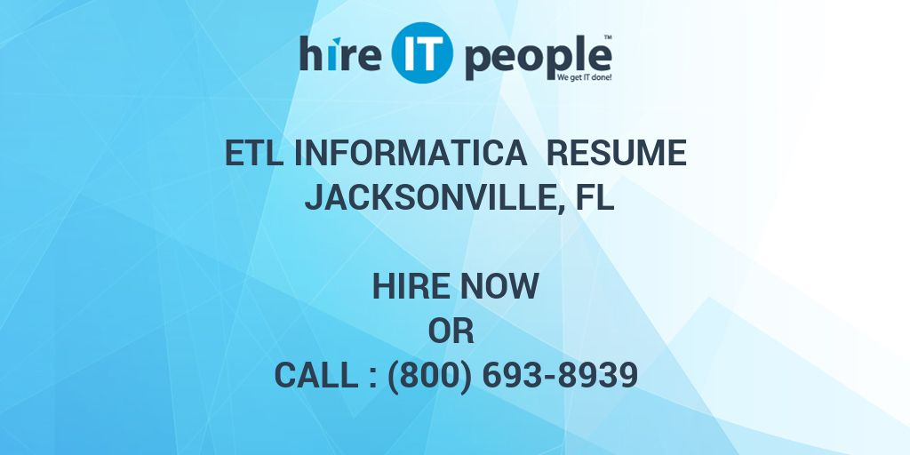 etl informatica resume jacksonville fl hire it people we get