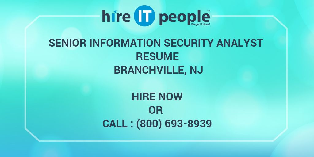 Senior Information Security Analyst Resume Branchville Nj  Hire