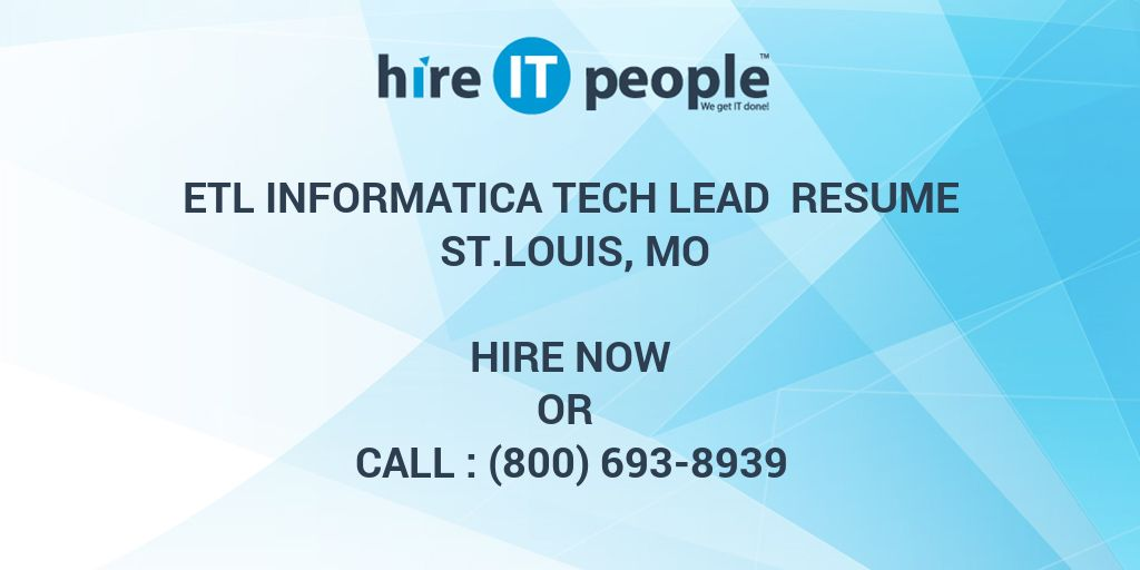etl informatica tech lead resume st louis mo hire it people