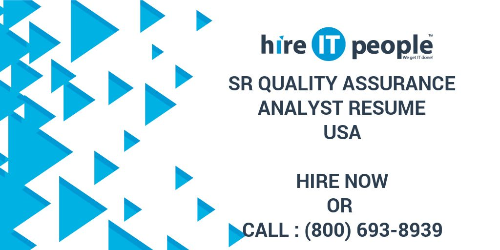 Sr Quality Assurance Analyst Resume - Hire IT People - We get IT done