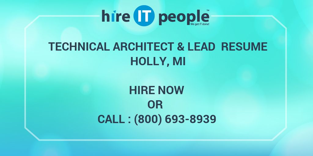 TECHNICAL ARCHITECT & LEAD Resume Holly, MI - Hire IT People - We get IT done