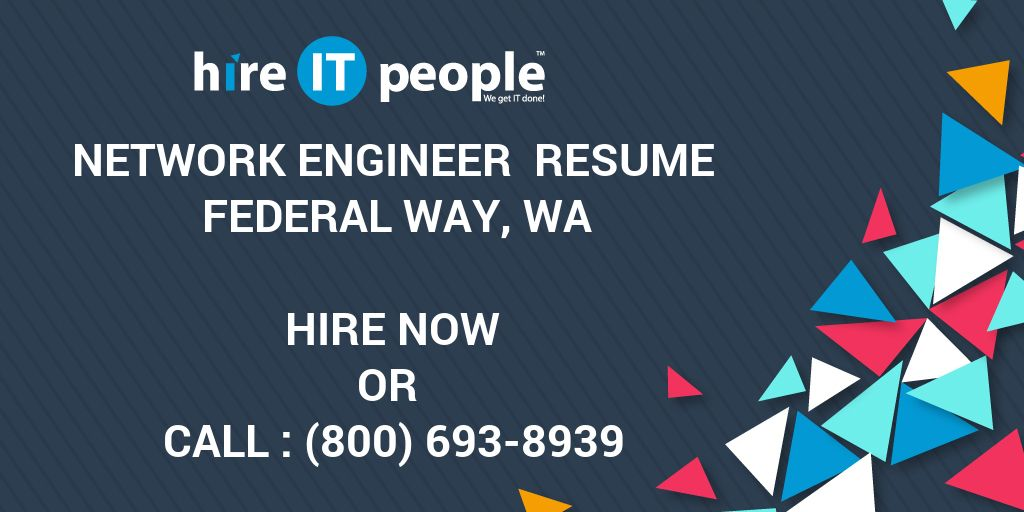 Network Engineer Resume Federal Way, WA - Hire IT People