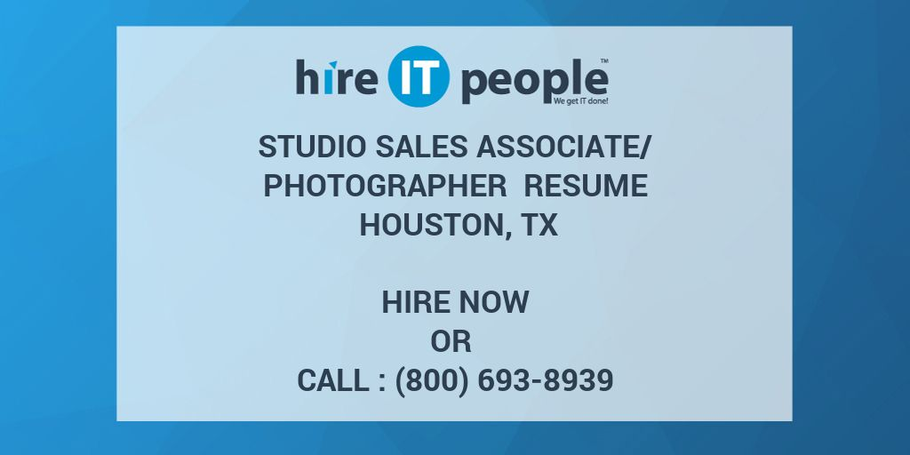 Studio Sales Associate Photographer Resume Houston TX