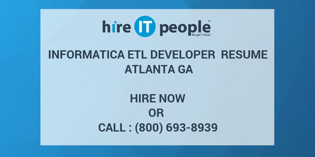 Informatica ETL Developer Resume Atlanta GA - Hire IT People
