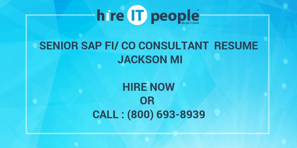 Senior SAP FI/CO Consultant Resume Jackson MI - Hire IT People - We ...