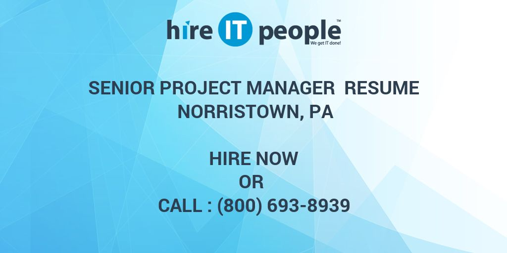 senior project manager resume norristown  pa