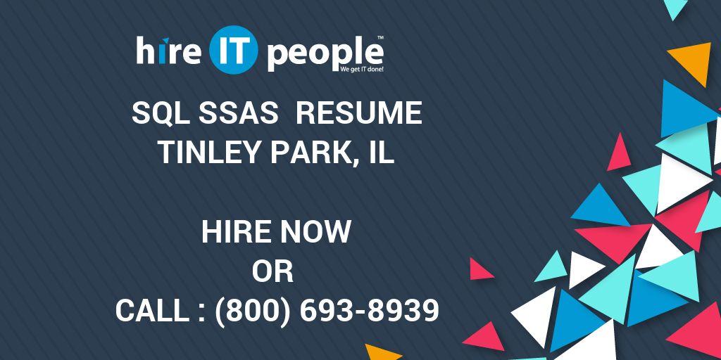 sql ssas resume tinley park il hire it people we get it done