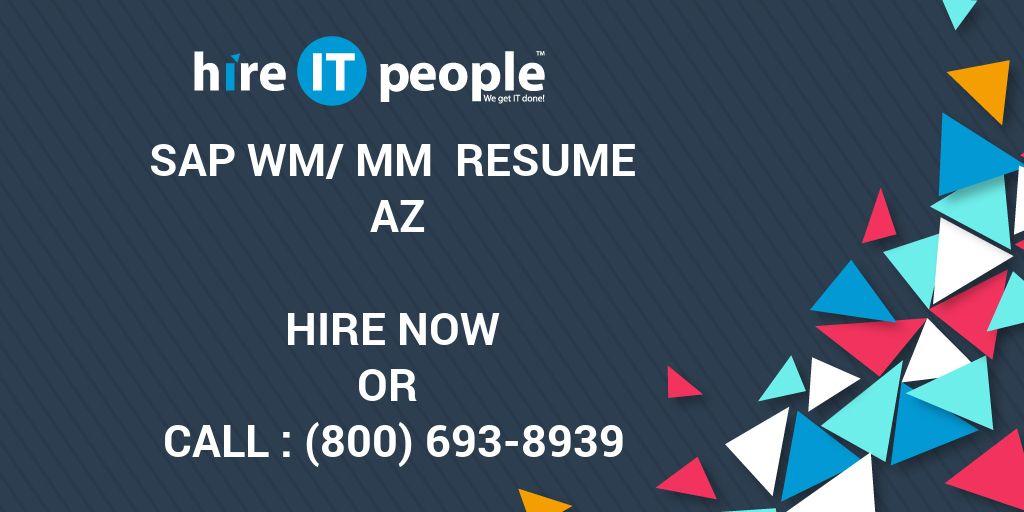 sap wm mm resume az hire it people we get it done