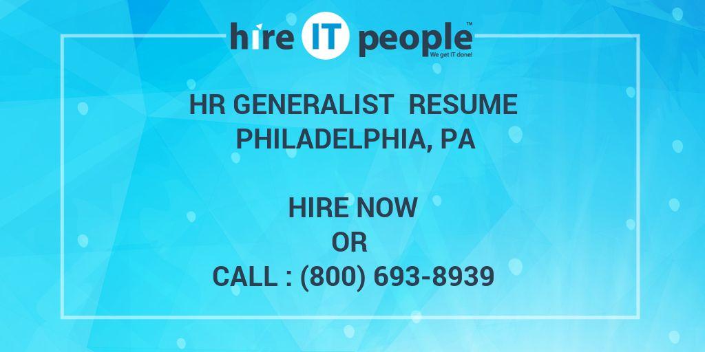 HR Generalist Resume Philadelphia, PA - Hire IT People - We get IT done