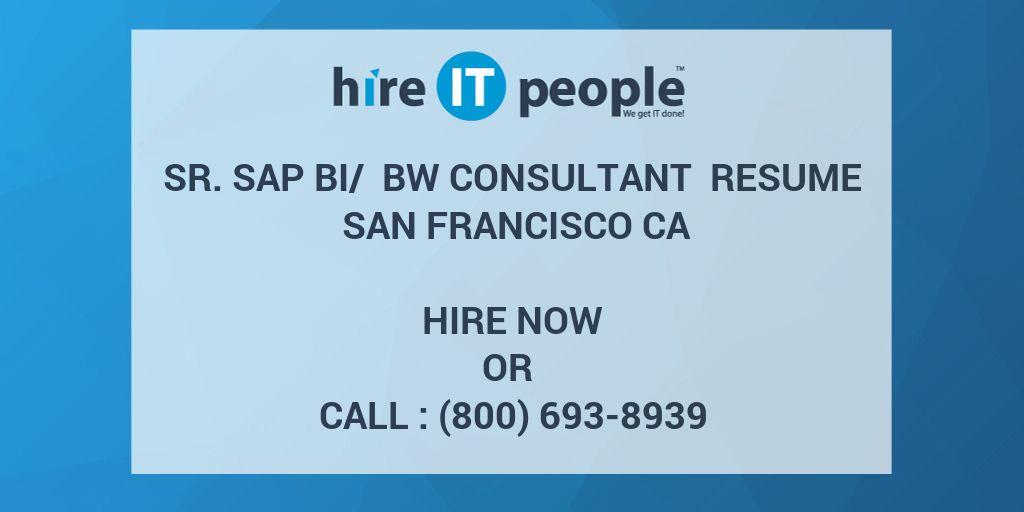 Sr  SAP BI/ BW Consultant Resume San Francisco CA - Hire IT People