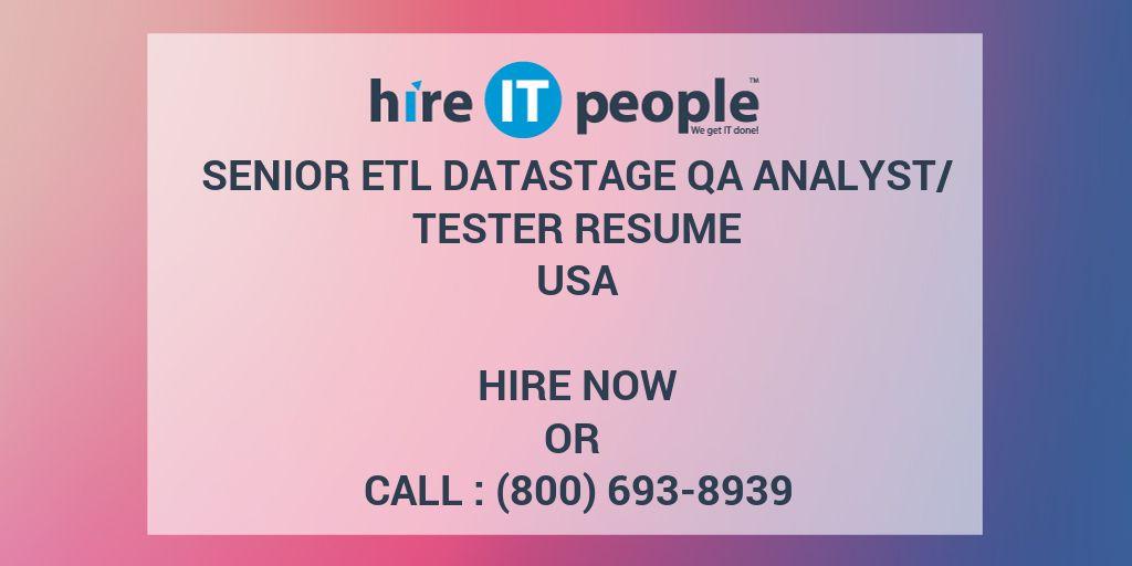Senior ETL DataStage QA Analyst/Tester Resume - Hire IT People - We ...
