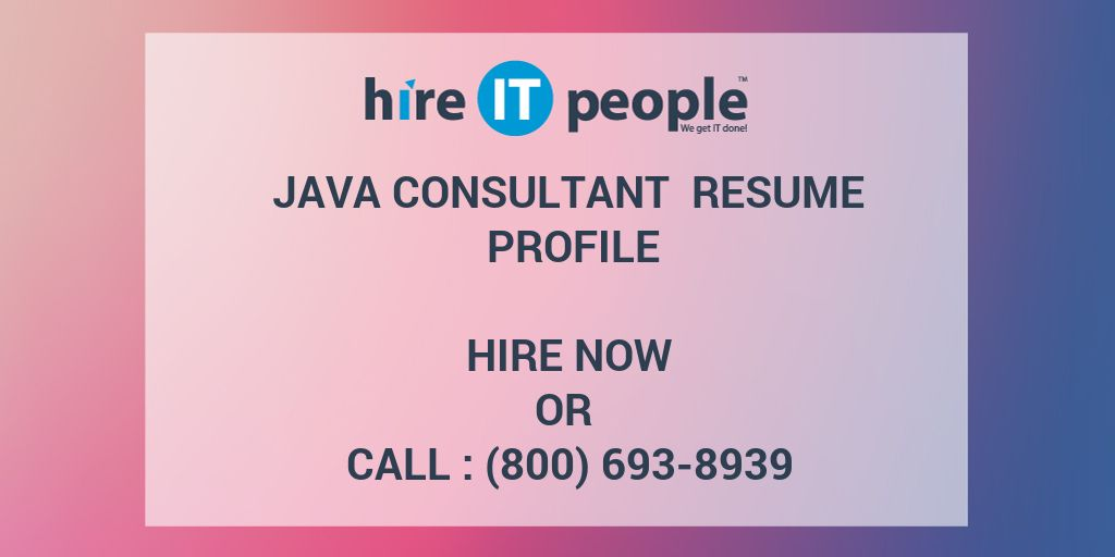 Java Consultant Resume Profile Hire It People We Get It Done