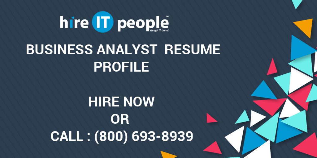 business analyst resume profile hire it people we get it done