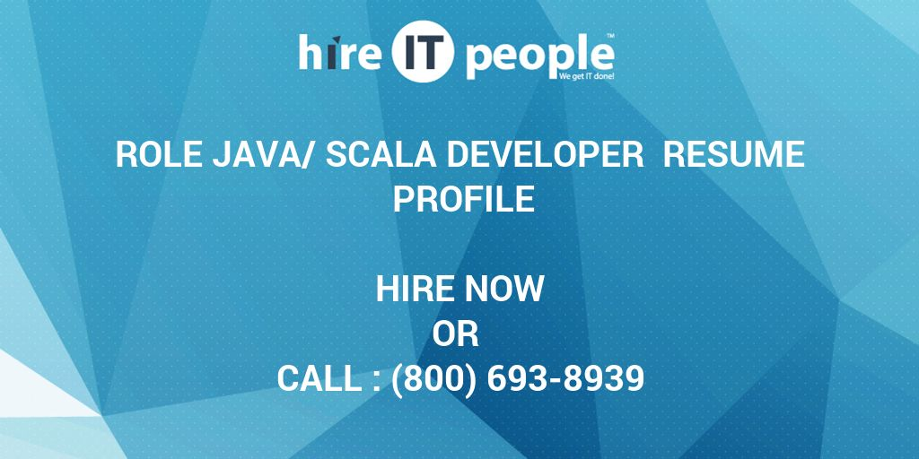 role java  scala developer resume profile