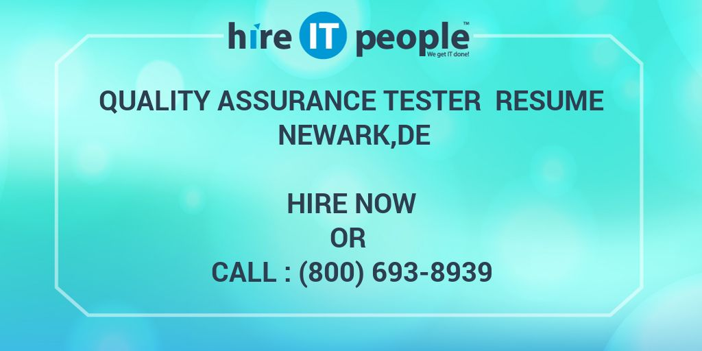 quality assurance tester resume newarkde hire it people we get it done. Resume Example. Resume CV Cover Letter