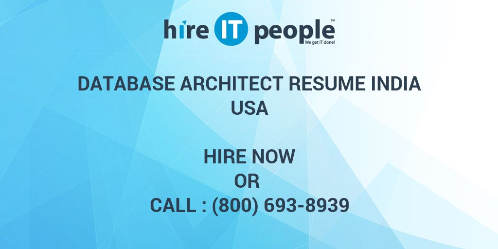 Database Architect RESUME India - Hire IT People - We get IT done