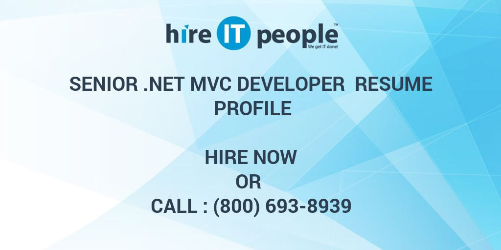 Senior Net Mvc Developer Resume Profile Hire It People