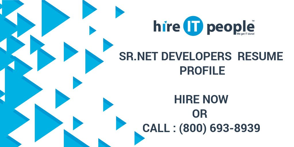 Sr Net Developers Resume Profile - Hire IT People - We get
