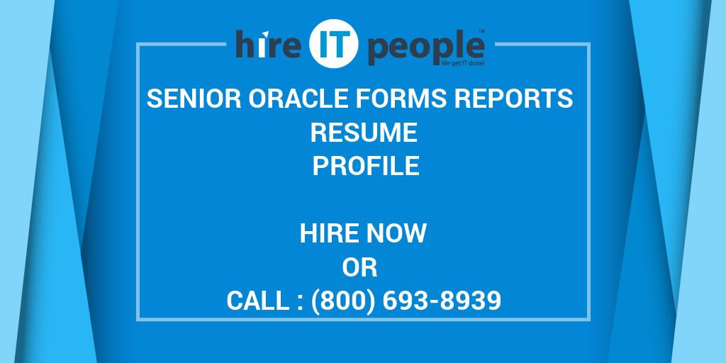 Senior Oracle Forms Reports Resume Profile Hire It People We Get