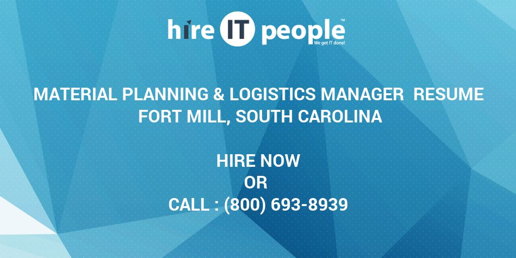 Material Planning & Logistics Manager Resume Fort Mill, South ...