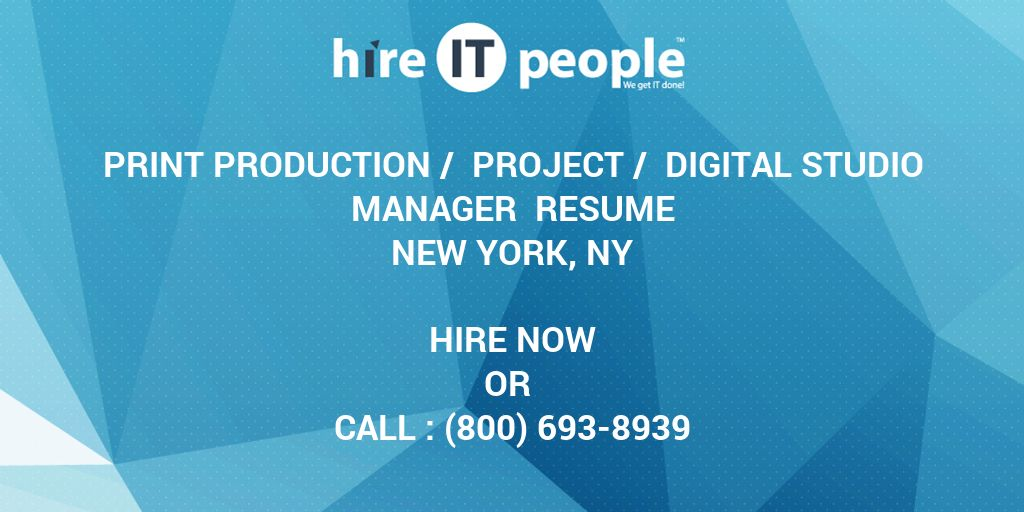 Print Production Project Digital Studio Manager Resume New York NY
