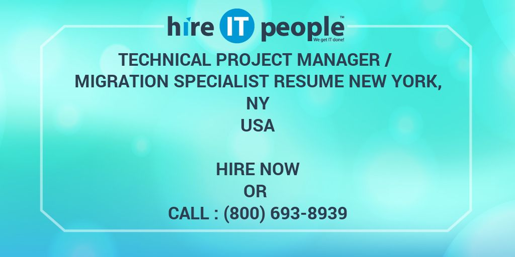 TECHNICAL PROJECT MANAGER / MIGRATION SPECIALIST RESUME NEW YORK, NY ...