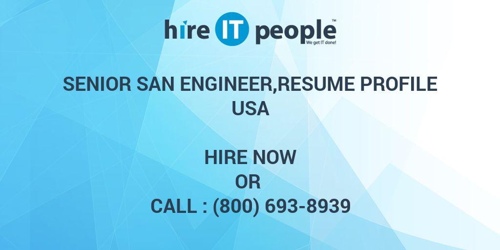 Senior SAN Engineer,resume profile - Hire IT People - We get IT done