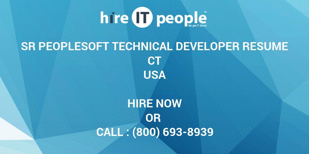 sr peoplesoft technical developer resume ct hire it people we