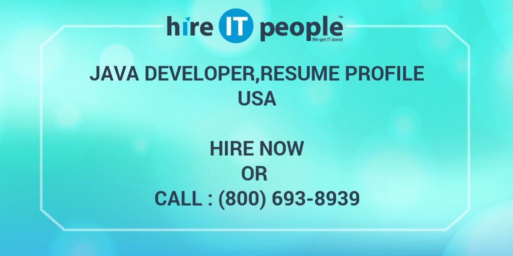 Java Developerresume Profile Hire It People We Get It Done