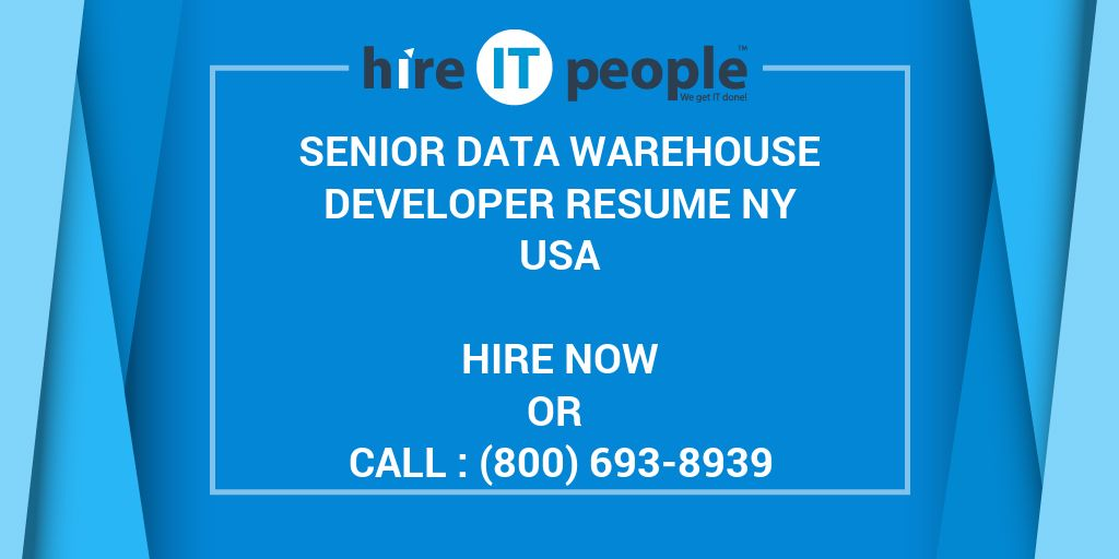 Senior Data warehouse Developer RESUME NY - Hire IT People - We get ...