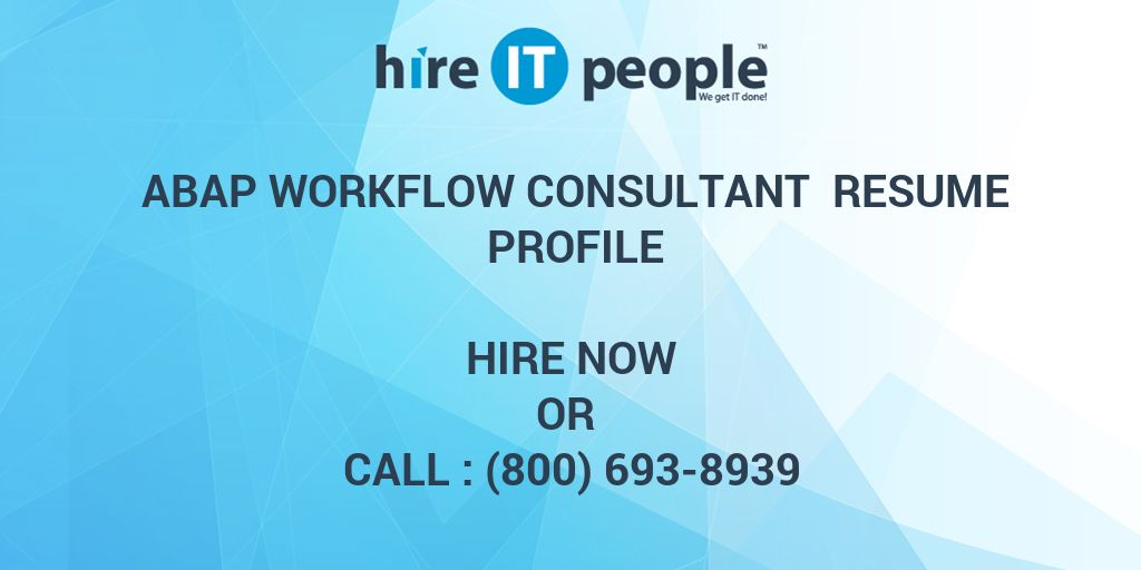 abap workflow consultant resume profile hire it people we get