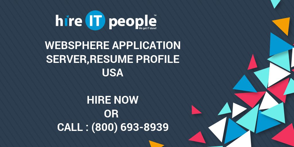 websphere application server resume profile hire it people we