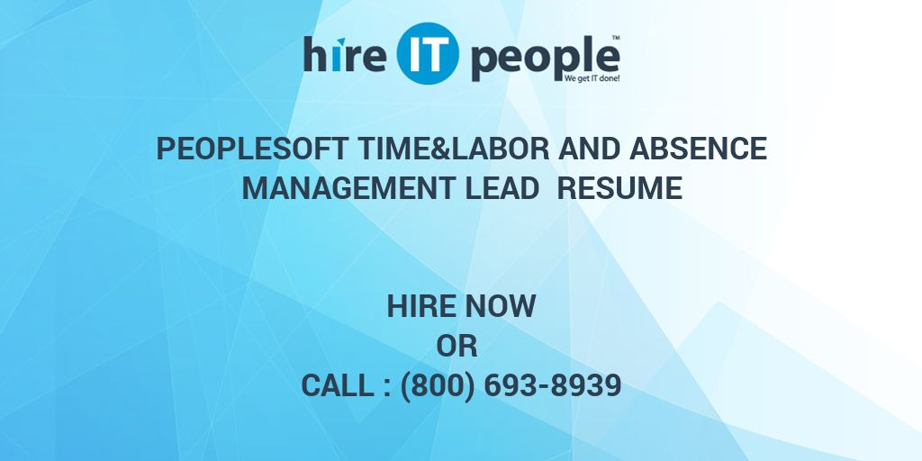 PeopleSoft Time&Labor and Absence Management Lead Resume - Hire IT ...