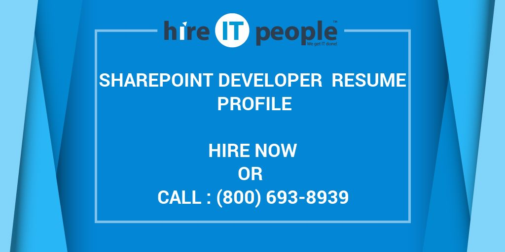 sharepoint developer resume profile - hire it people