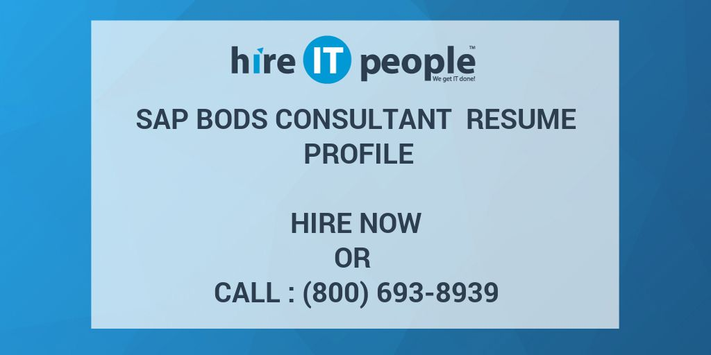 sap bods consultant resume profile hire it people we get it done