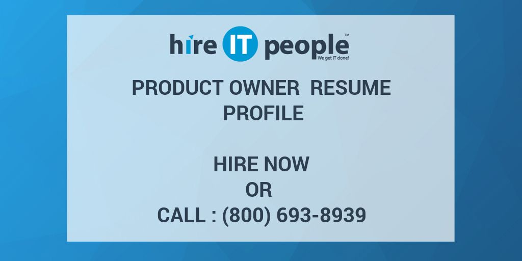 product owner resume profile hire it people we get it done