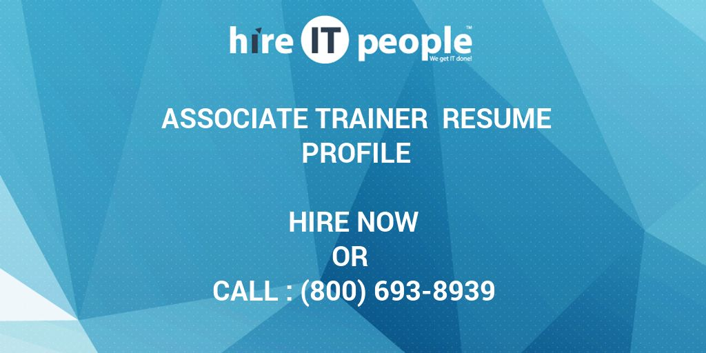 Associate Trainer Resume Profile
