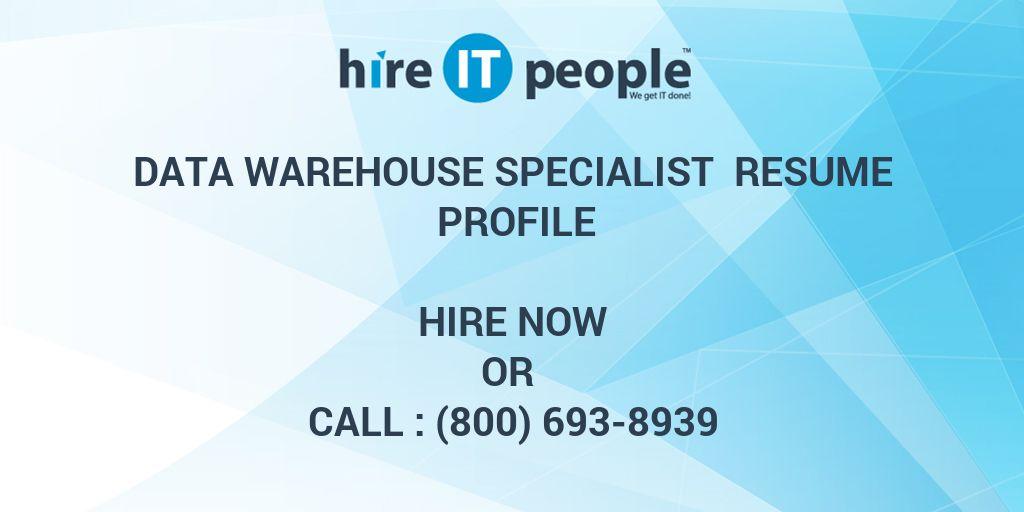data warehouse specialist resume profile hire it people we get it done - Warehouse Specialist