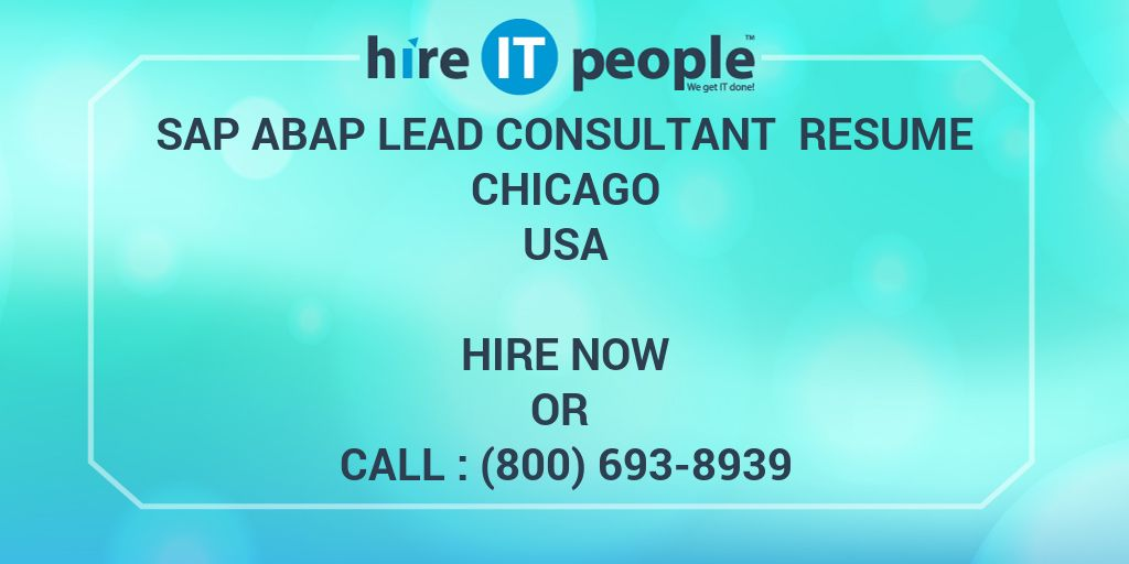 Sap Abap Lead Consultant Resume Chicago Hire It People