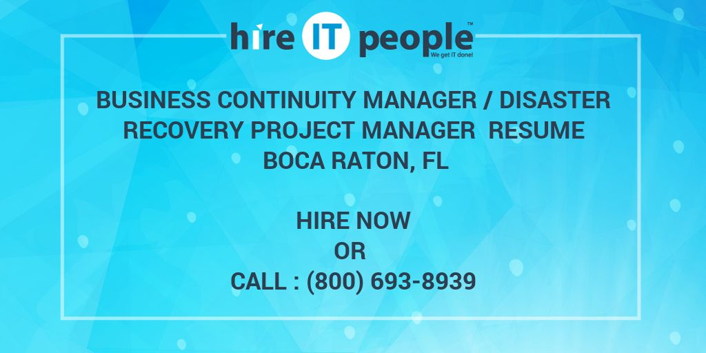 Business Continuity Manager /Disaster Recovery Project Manager ...