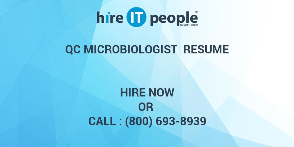 QC Microbiologist Resume - Hire IT People - We get IT done