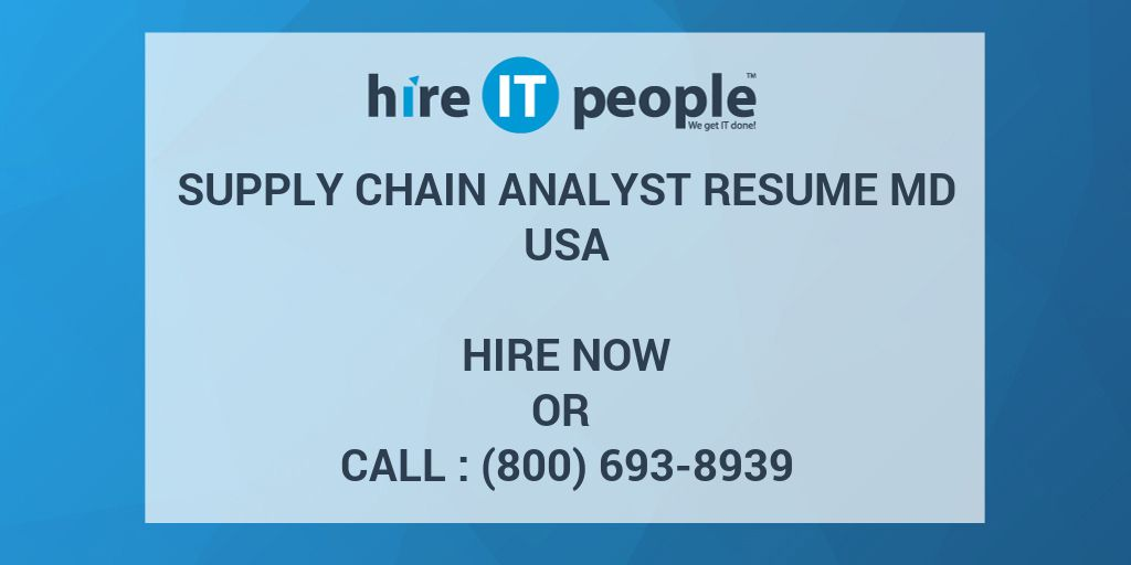 Supply Chain Analyst RESUME MD - Hire IT People - We get IT done
