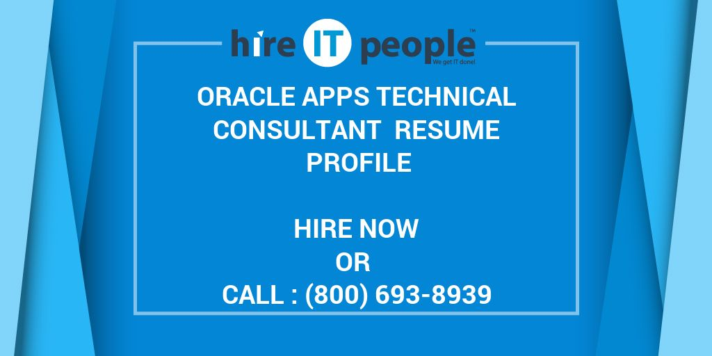 Oracle Apps Technical Consultant Resume Profile - Hire IT People