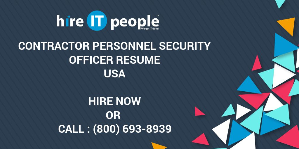 Contractor Personnel Security Officer Resume - Hire IT People - We ...
