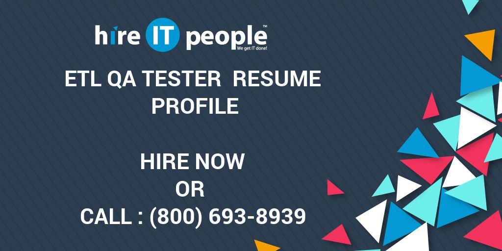 etl qa tester resume profile hire it people we get it done - Etl Tester Resume