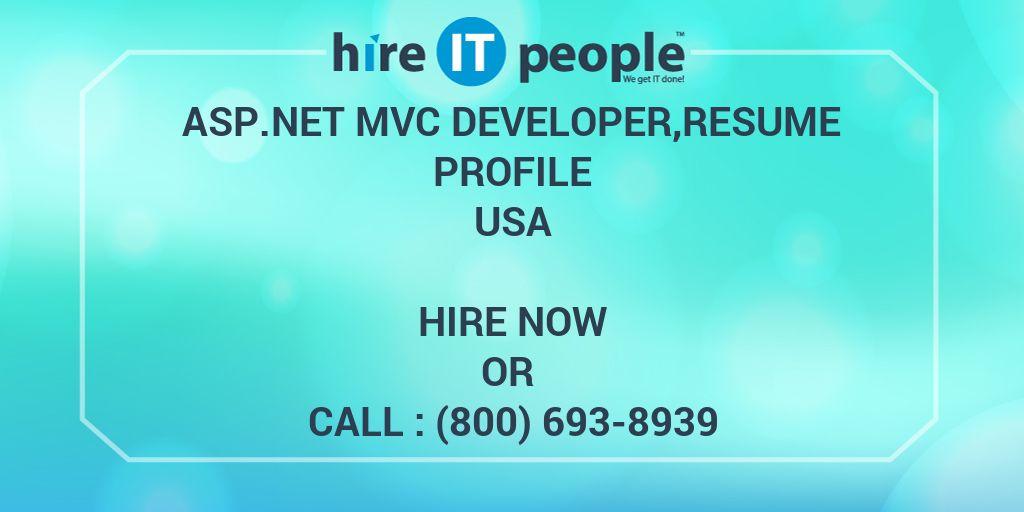 ASP.Net MVC Developer,resume profile - Hire IT People - We get IT done